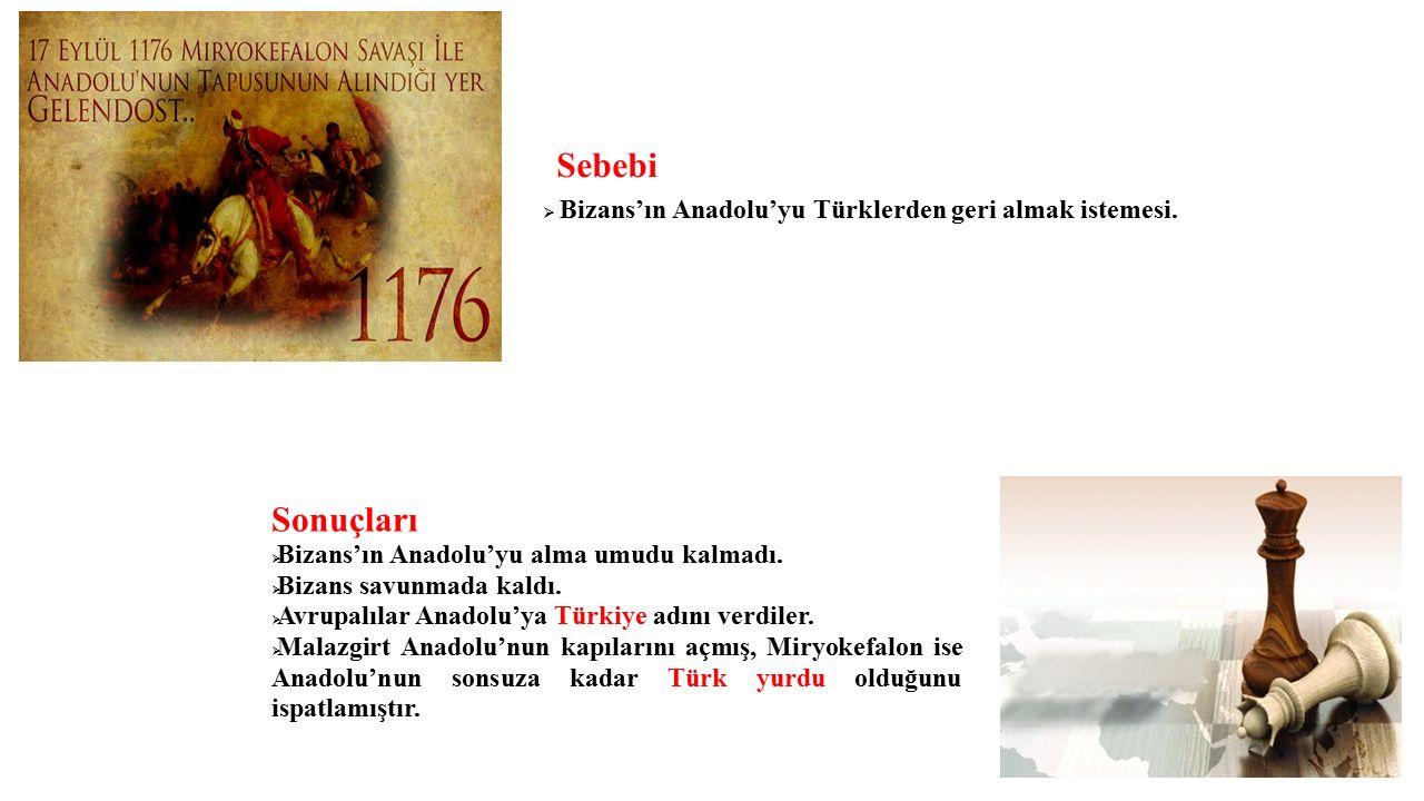 Sebebi  Bizans'ın Anadolu'yu Türklerden geri almak istemesi.