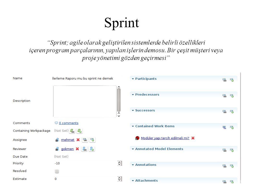 Sprint; agile olarak geliştirilen sistemlerde belirli özellikleri içeren program parçalarının, yapılan işlerin demosu.