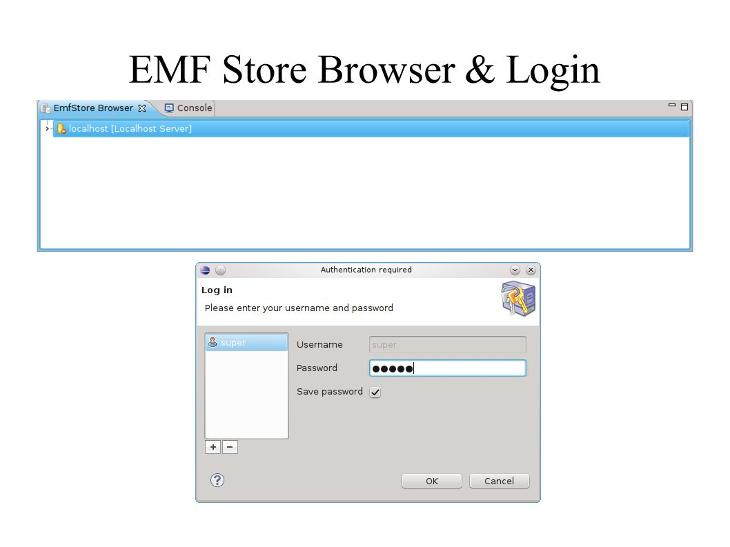 EMF Store Browser & Login