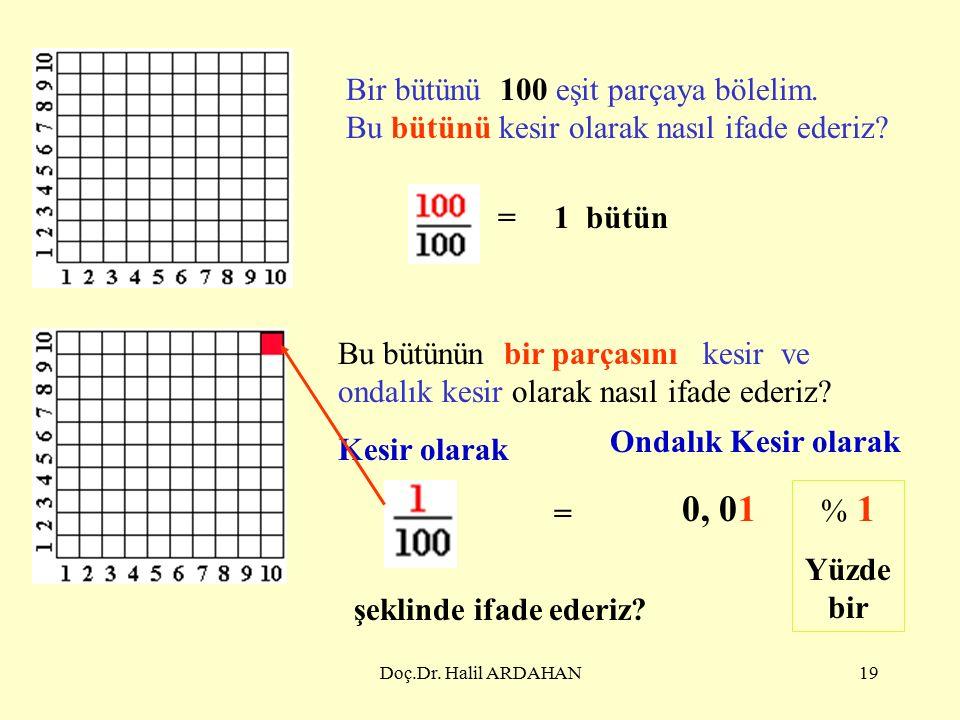Doç.Dr. Halil ARDAHAN18 7) Aşağıdaki toplama işlemlerinden hangisi doğrudur.