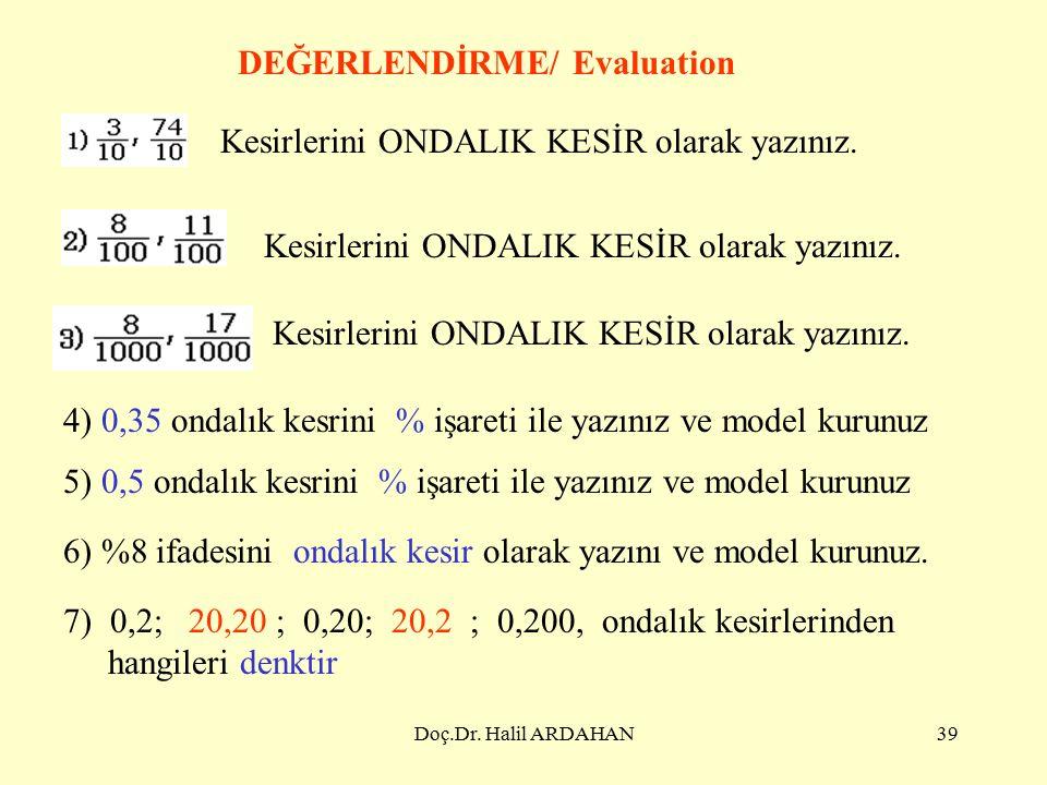 Doç.Dr. Halil ARDAHAN38 Soru. 34,6 ondalık kesrini anlatan bir model kurunuz.