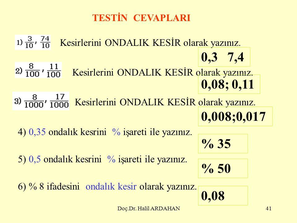 Doç.Dr. Halil ARDAHAN40 8) Bütün şekil 100 eş parçadan oluşmaktadır.