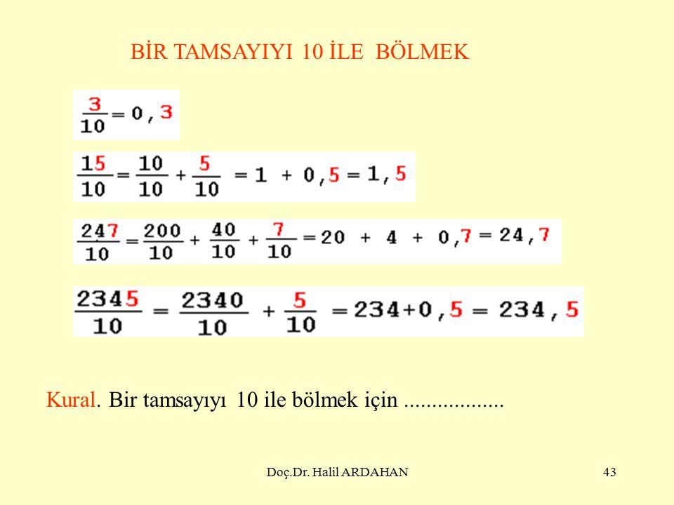 Doç.Dr. Halil ARDAHAN42 7) Bütün şekil 100 eş parçadan oluşmaktadır.
