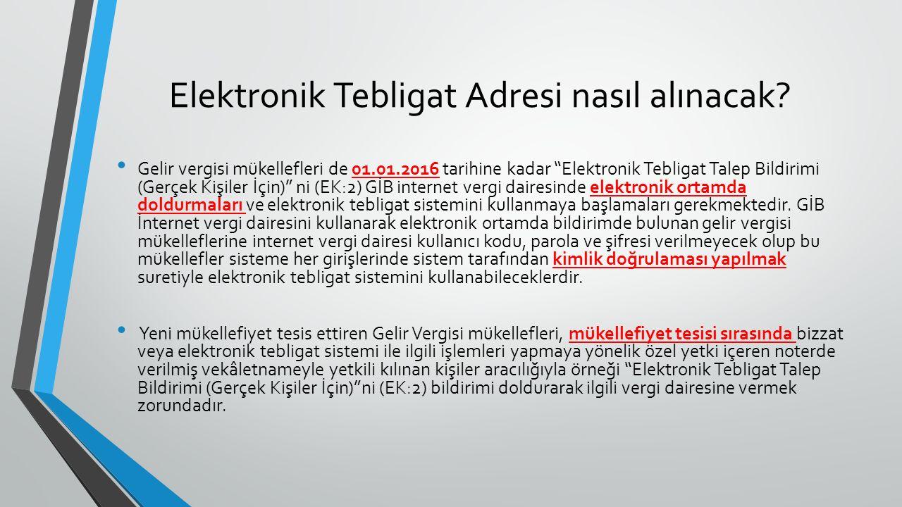 Elektronik Tebligat Adresi nasıl alınacak.