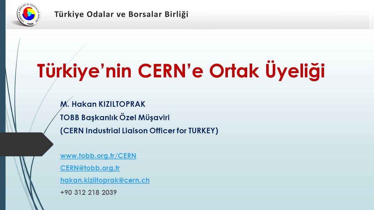 Türkiye'nin CERN'e Ortak Üyeliği M.