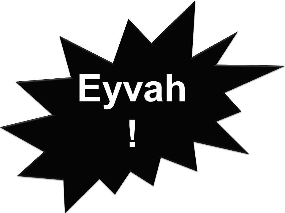 Eyvah !