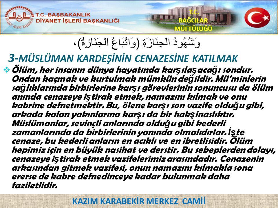 KAZIM KARABEKİR MERKEZ CAMİİ T.C.