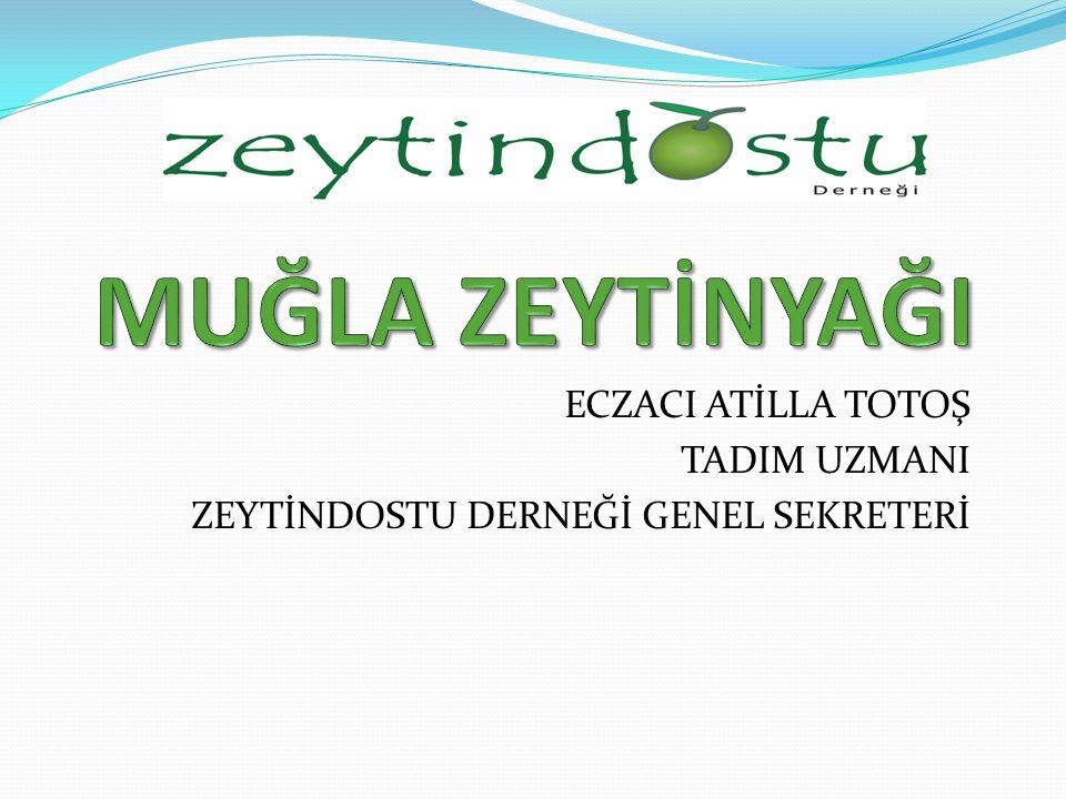 ECZACI ATİLLA TOTOŞ TADIM UZMANI ZEYTİNDOSTU DERNEĞİ GENEL SEKRETERİ