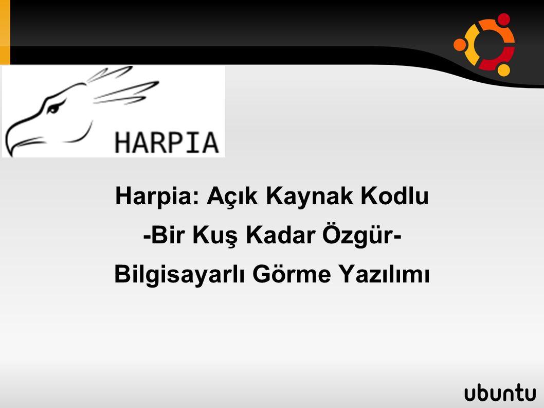 Harpia: Açık Kaynak Kodlu -Bir Kuş Kadar Özgür- Bilgisayarlı Görme Yazılımı