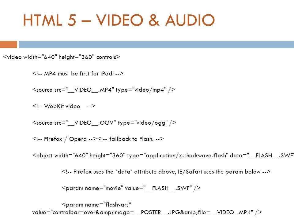 HTML 5 – VIDEO & AUDIO