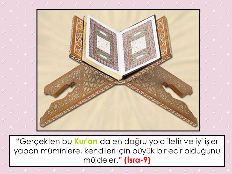KURAN İlahi kitapların sonuncusudur. Hz. Muhammed (A.S) aracılığıyla gönderilmiştir.