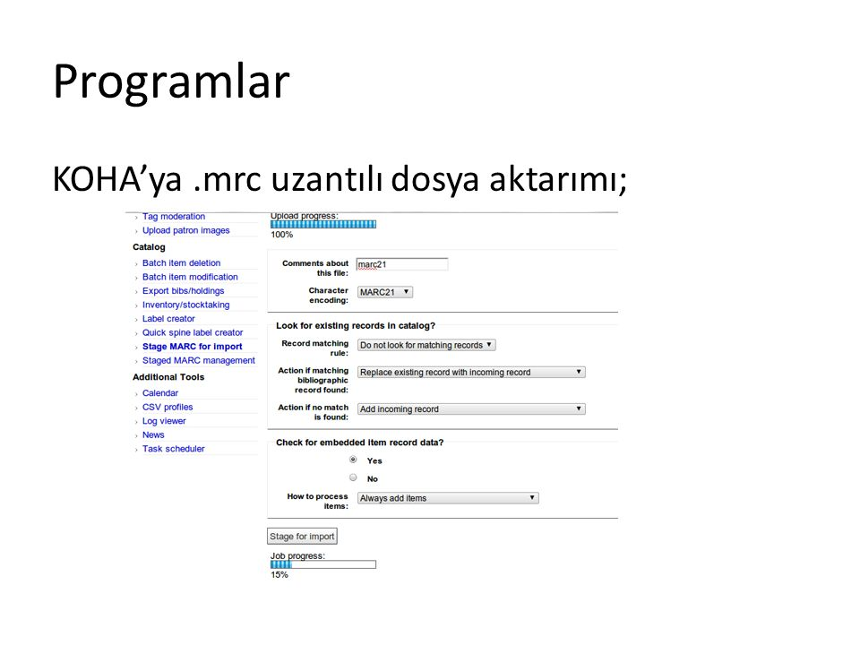 Programlar KOHA'ya.mrc uzantılı dosya aktarımı;