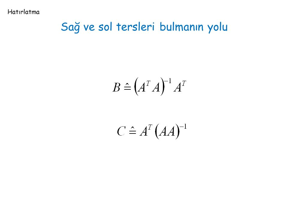 Bağlantı matrisinin sol sıfır uzayı Hangi satırların kombinasyonu sıfır satır vermekte.