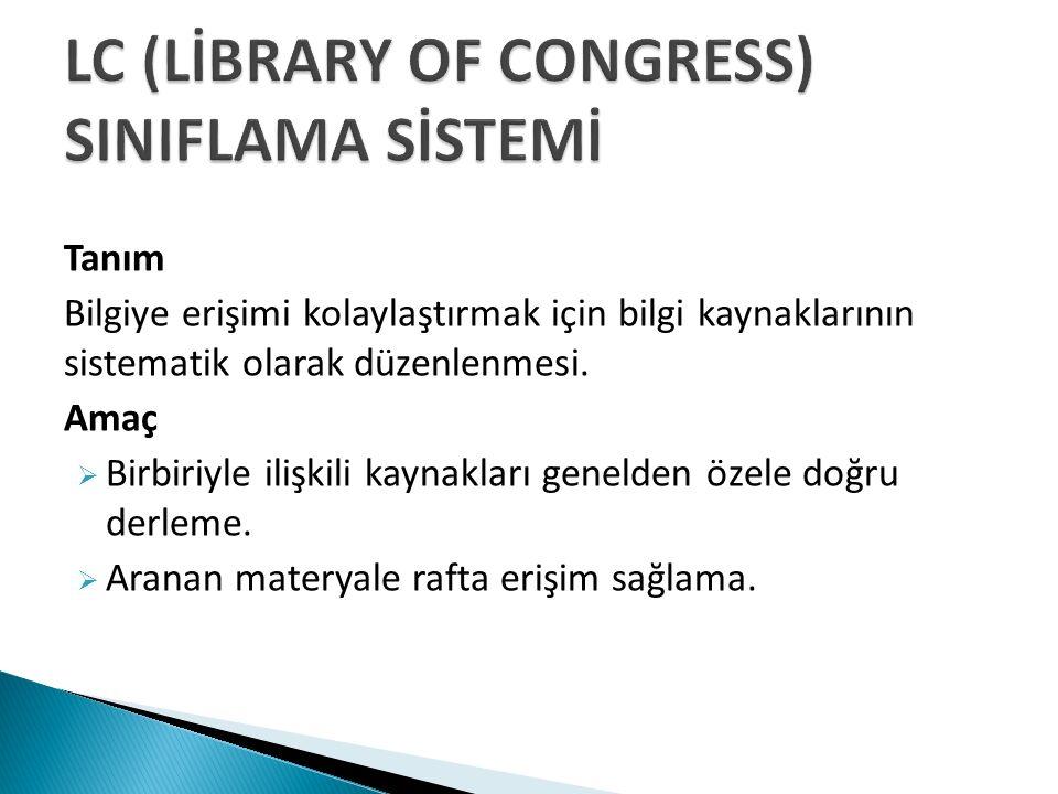 Tanım Bilgiye erişimi kolaylaştırmak için bilgi kaynaklarının sistematik olarak düzenlenmesi.