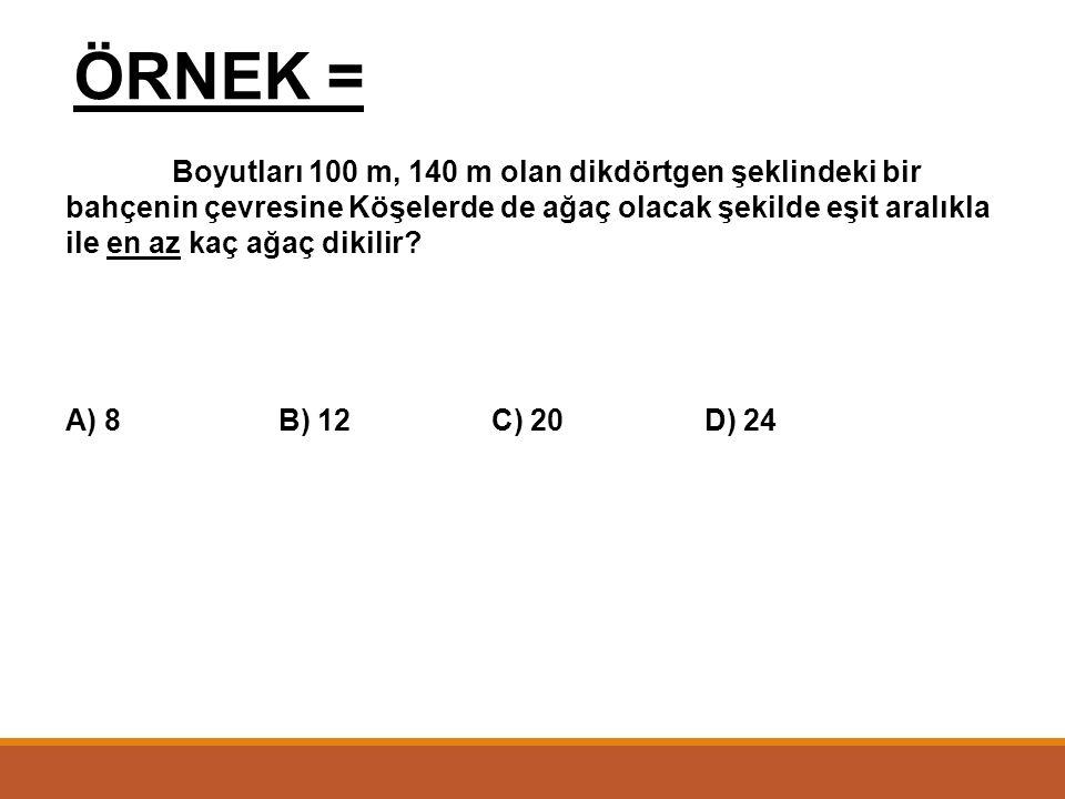 ÖRNEK = 15 ve A sayısının ebob u 5, ekok u 60 tır. Buna göre, A sayısı kaçtır? A) 10B) 20C) 30D) 60 ÇÖZÜM = İki sayının çarpımı ebob ve ekok' larının