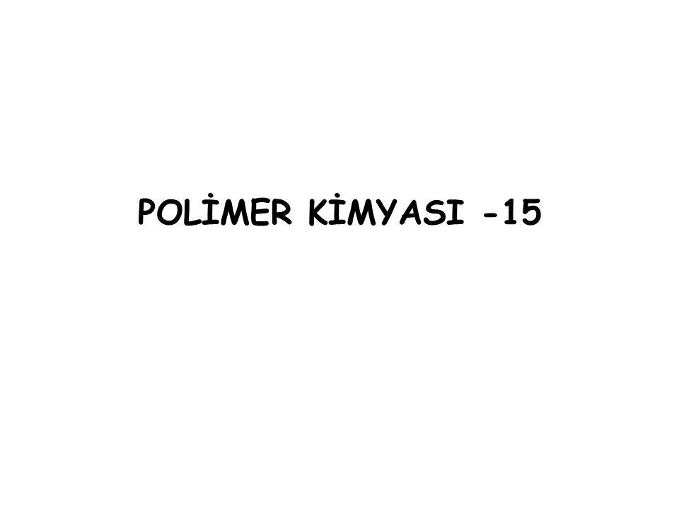 POLİMER KİMYASI -15