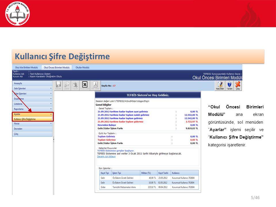 5/46 Kullanıcı Şifre Değiştirme Okul Öncesi Birimleri Modülü ana ekran görüntüsünde, sol menüden Ayarlar işlemi seçilir ve Kullanıcı Şifre Değiştirme kategorisi işaretlenir.