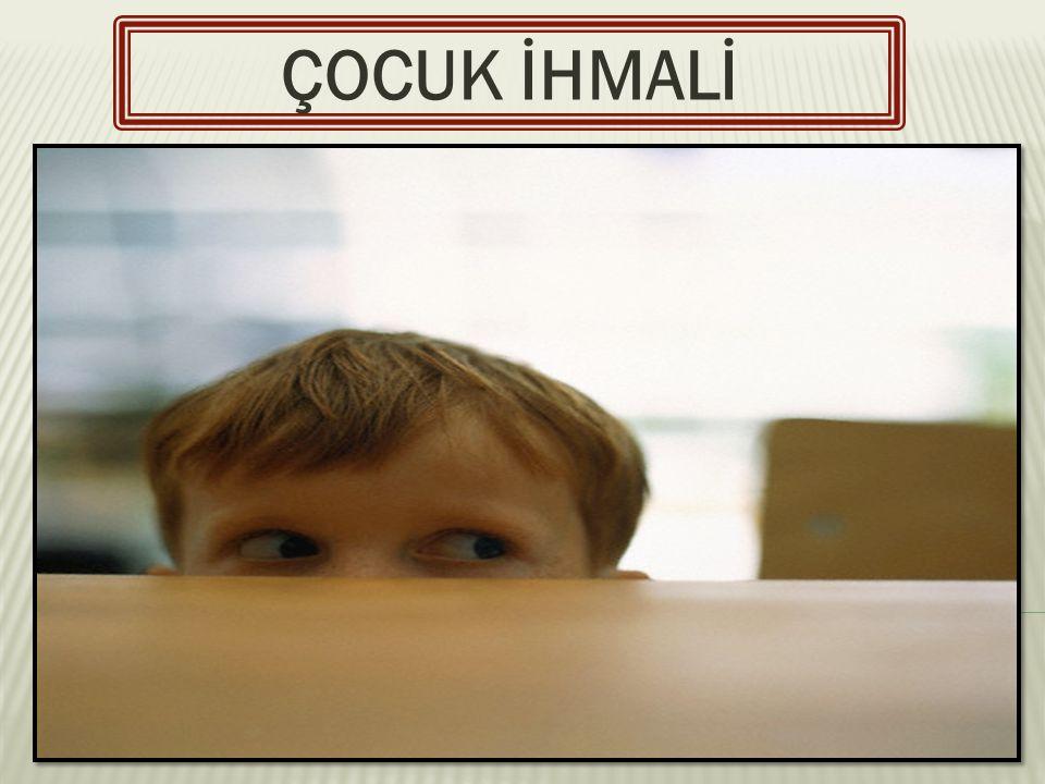 Çocuk aşırı derecede hassas yada tam tersi duyarsızdır.