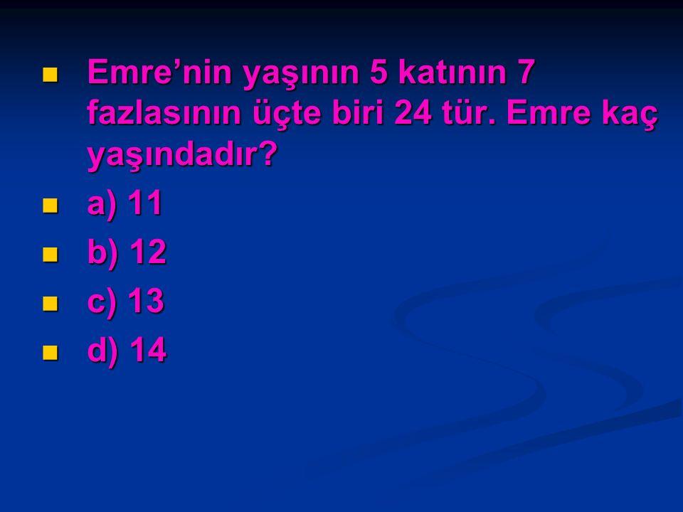 Matematik 22 Gülhan Gülçin'den 3 yaş büyük, annesinden 22 yaş küçüktür. Üçünün yaşlarının toplamı 61 olduğuna göre Gülhan kaç yaşındadır? a) 11 b) 9 c