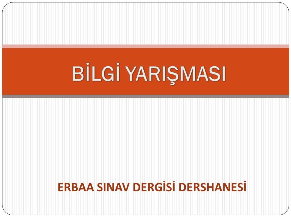 ERBAA SINAV DERGİSİ DERSHANESİ