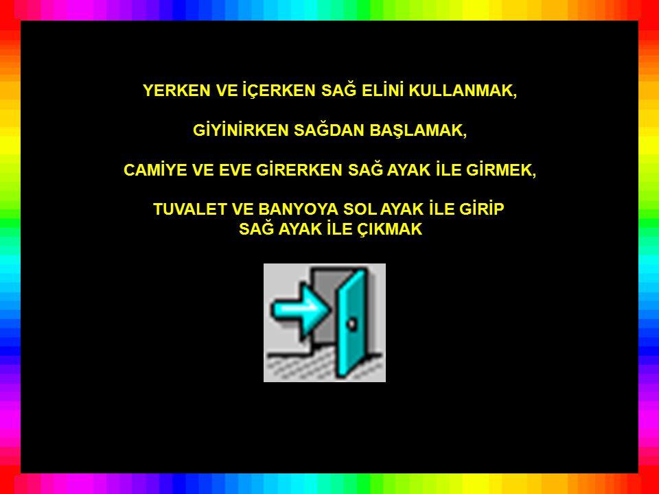 HAFTADA BİR GÜN BOY ABDESTİ ALMAK, YIKANMAK