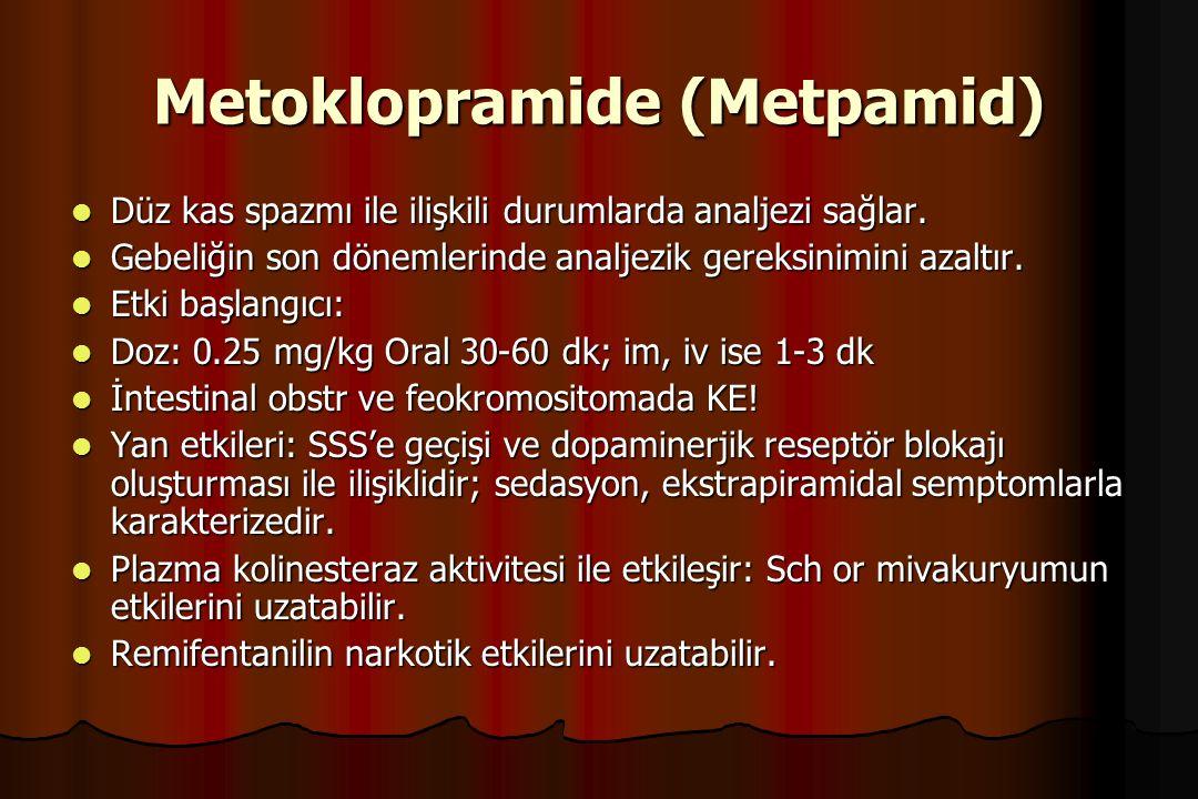 Metoklopramide (Metpamid) Düz kas spazmı ile ilişkili durumlarda analjezi sağlar. Düz kas spazmı ile ilişkili durumlarda analjezi sağlar. Gebeliğin so