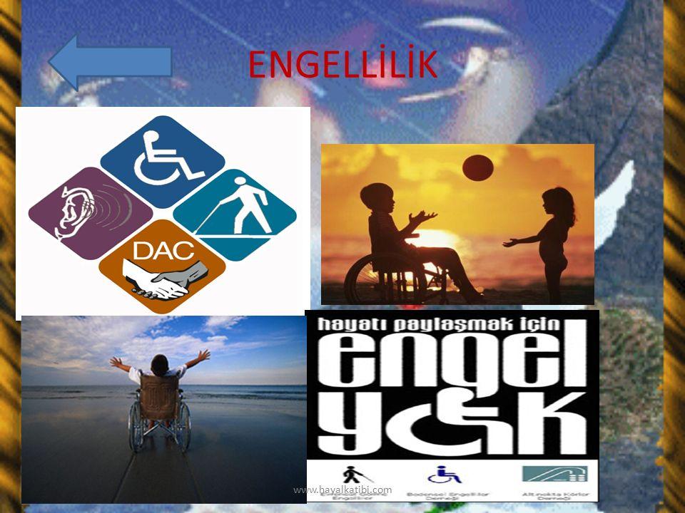 ENGELLİLİK www.hayalkatibi.com