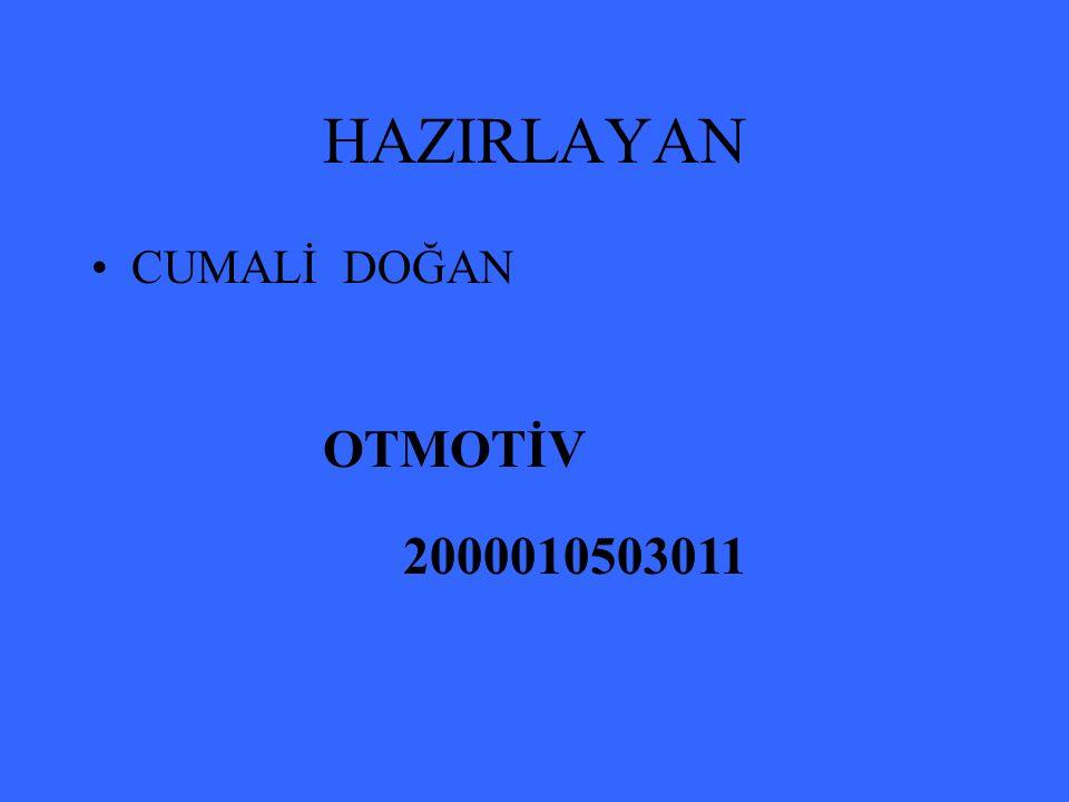 OTMOTİV 2000010503011 HAZIRLAYAN CUMALİ DOĞAN