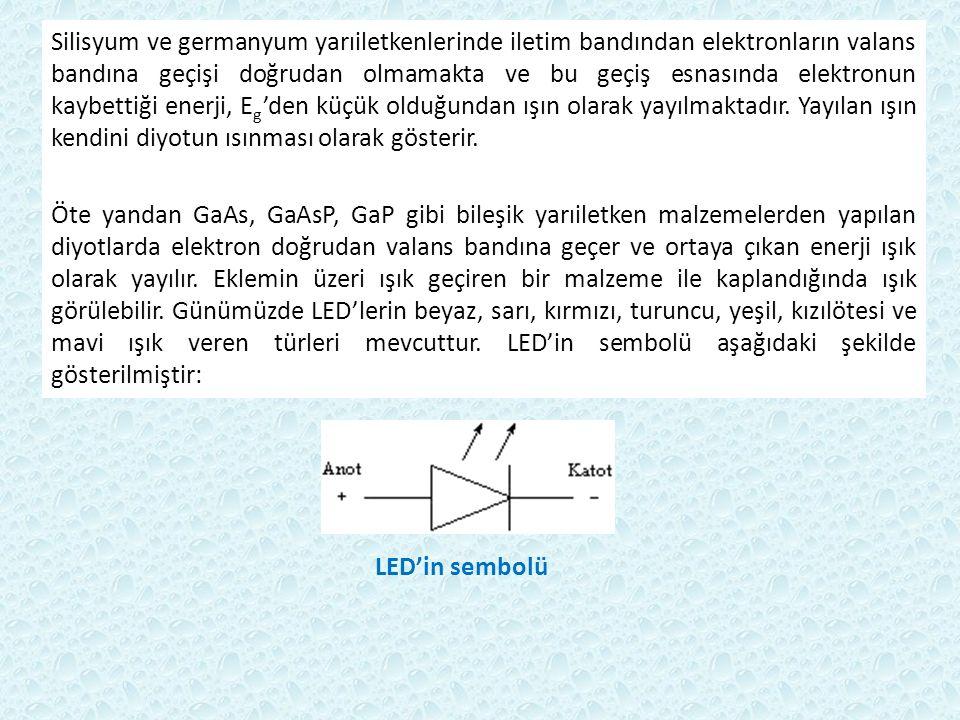 Silisyum ve germanyum yarıiletkenlerinde iletim bandından elektronların valans bandına geçişi doğrudan olmamakta ve bu geçiş esnasında elektronun kayb