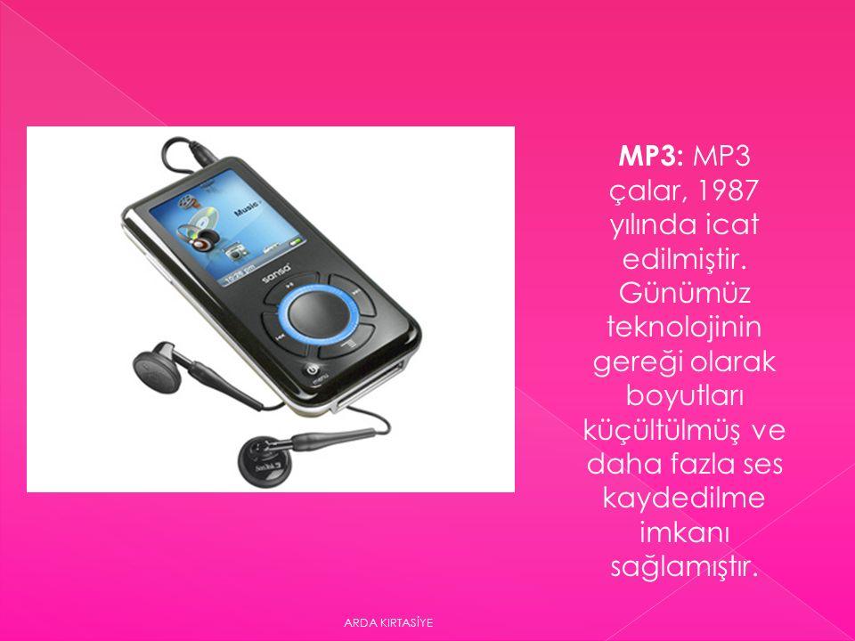 MP3: MP3 çalar, 1987 yılında icat edilmiştir.