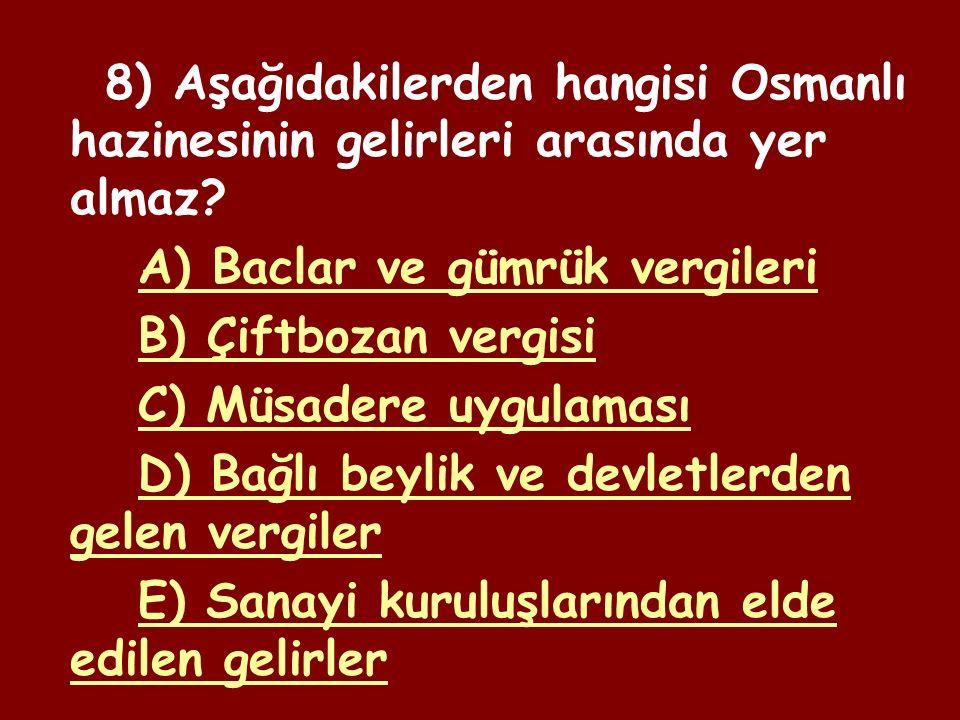 7) Aşağıdakilerden hangisi dirlik sahibinin görevleri arasında değildir.