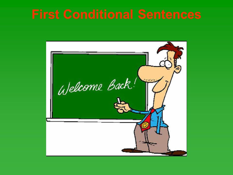 First Conditional Sentences