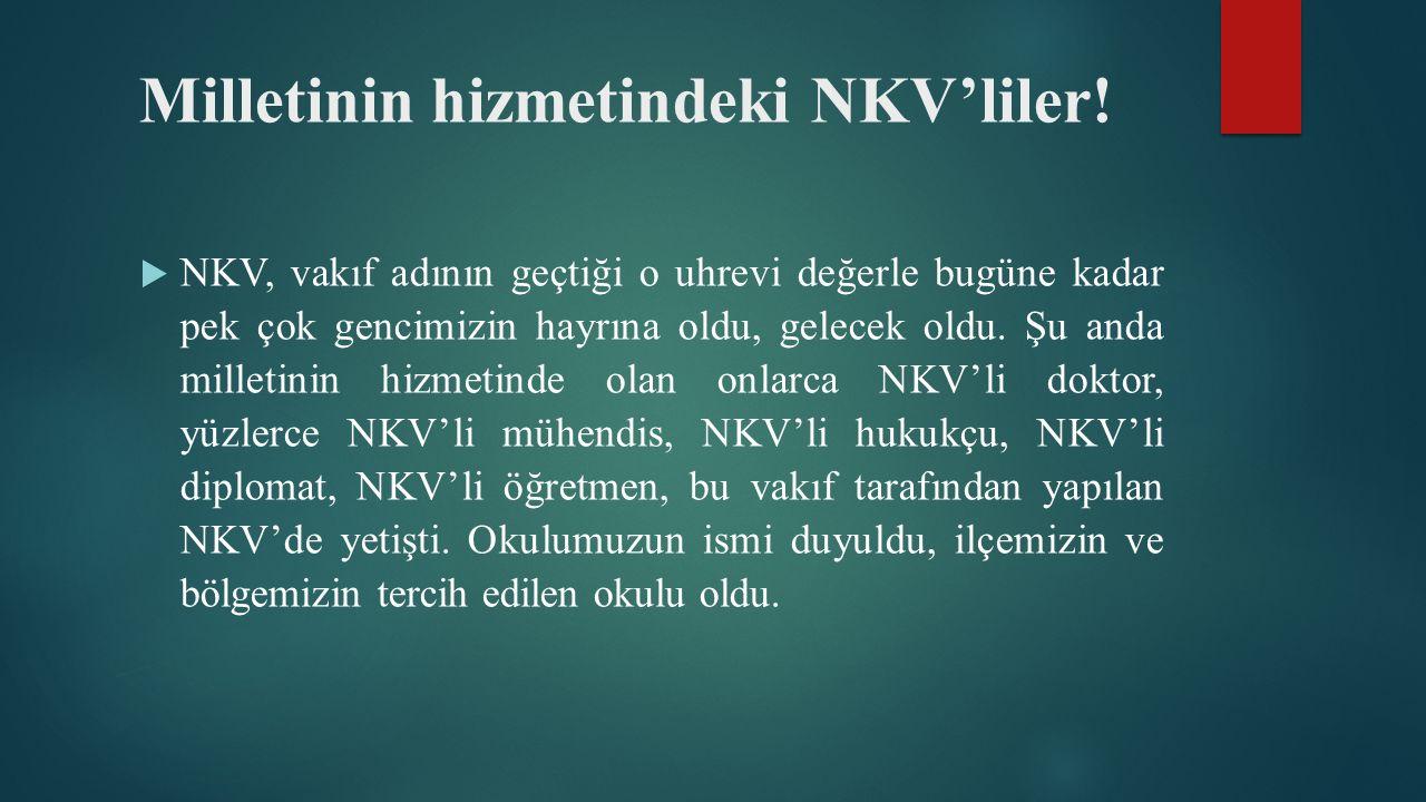 Milletinin hizmetindeki NKV'liler.
