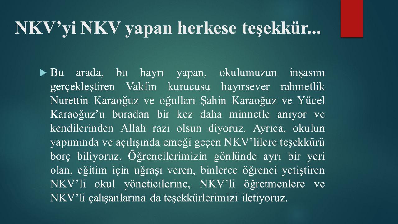 NKV'yi NKV yapan herkese teşekkür...
