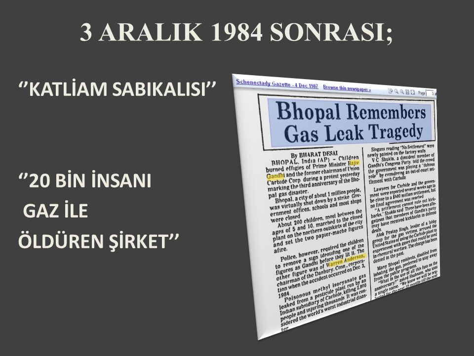 ''KATLİAM SABIKALISI'' ''20 BİN İNSANI GAZ İLE ÖLDÜREN ŞİRKET'' 3 ARALIK 1984 SONRASI;