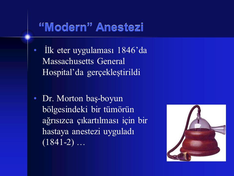"""""""Modern"""" Anestezi İlk eter uygulaması 1846'da Massachusetts General Hospital'da gerçekleştirildi Dr. Morton baş-boyun bölgesindeki bir tümörün ağrısız"""