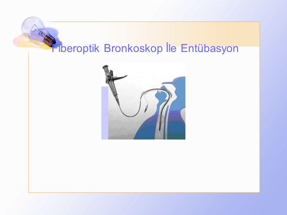 Fiberoptik Bronkoskop İle Entübasyon