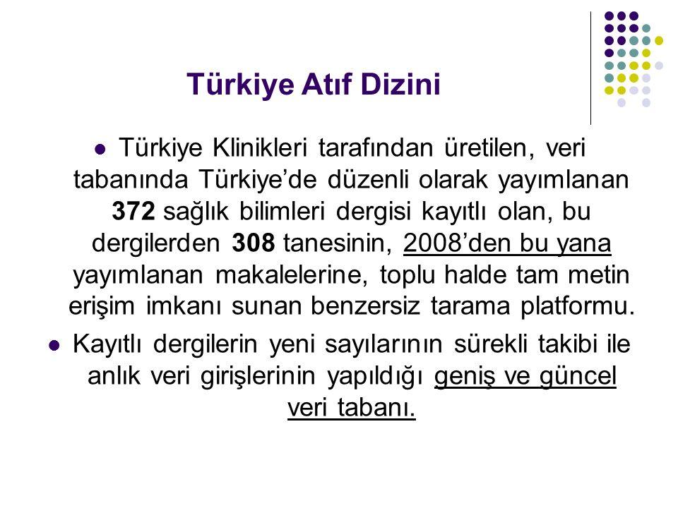 Türkiye Atıf Dizini Tek bir arama ile 372 dergide yayımlanan güncel makale başlıklarını hızlıca liste halinde görebilme, ilgi duyulan makalenin Türkçe- İngilizce özetine kolayca göz atabilme, istenilen makalenin tam metnine (pdf) anında erişebilme.