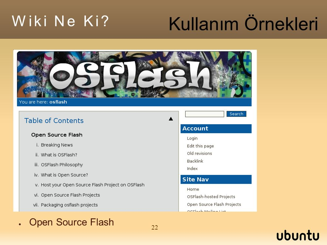 22 ● Open Source Flash Wiki Ne Ki Kullanım Örnekleri