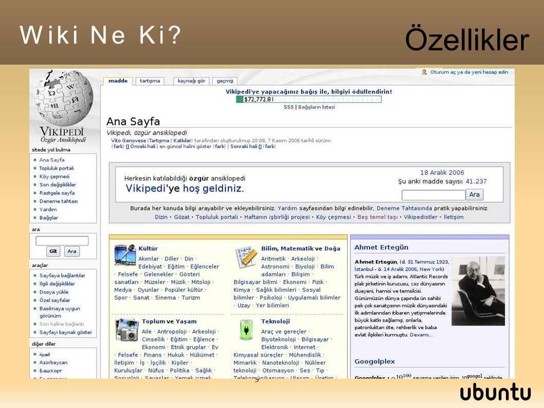 9 Wiki Wiki Ne Ki? Özellikler
