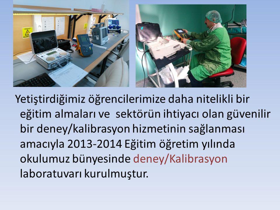 2015-2016 Eğitim öğretim yılında Deney ve Kalibrasyon hizmetlerinin güvenilir ve sağlıklı verilebilmesi için TSE'nin 17025 nolu Deney ve Kalibrasyon Laboratuvarı Yeterlilikleri kapsamında Laboratuvarımızın ve işleyişimizin akreditasyonunun Türk Akreditasyon Kurumu tarafından denetlenmesi amacıyla 05/10/2015 tarihinde başvurumuz yapılmıştır.
