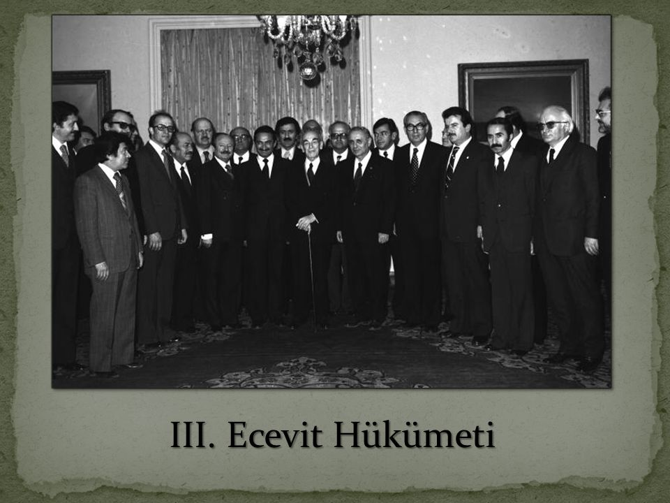 III. Ecevit Hükümeti III. Ecevit Hükümeti