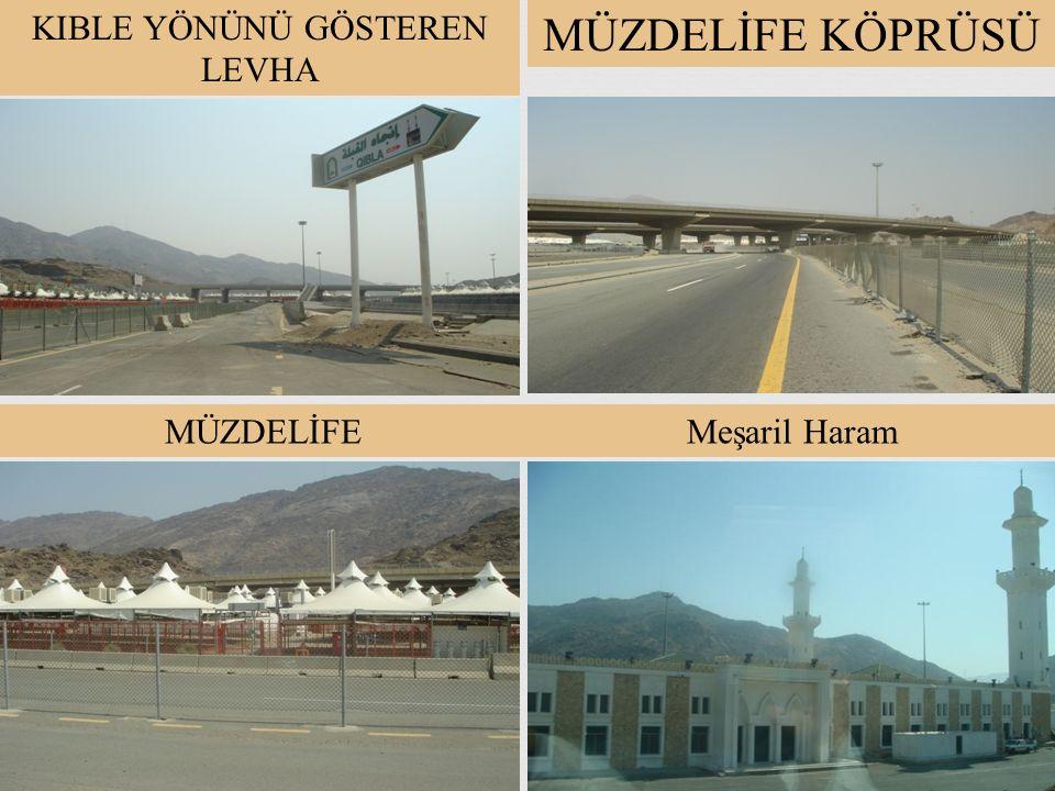Arefe günü akşam güneş battıktan sonra Müzdelife'ye gidilir ve orada da vakfe yapilir. Arafat Müzdelife Mina Mescid-i Haram