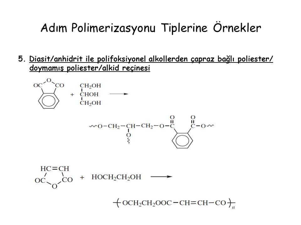 Adım Polimerizasyonu Tiplerine Örnekler