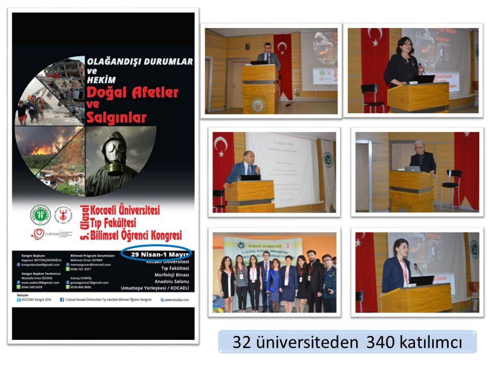 32 üniversiteden 340 katılımcı