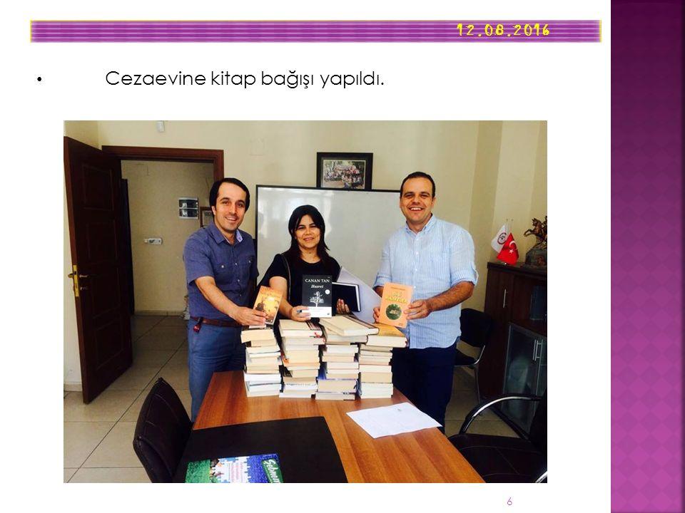 12.08.2016 6 Cezaevine kitap bağışı yapıldı.