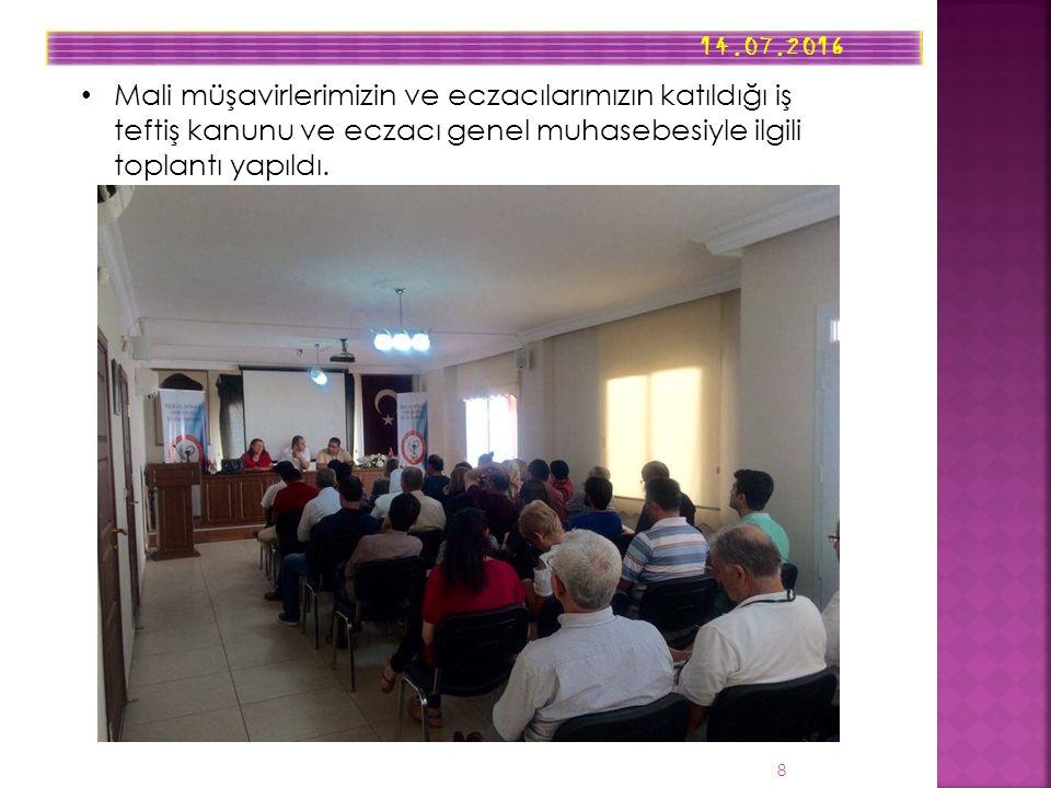 14.07.2016 8 Mali müşavirlerimizin ve eczacılarımızın katıldığı iş teftiş kanunu ve eczacı genel muhasebesiyle ilgili toplantı yapıldı.