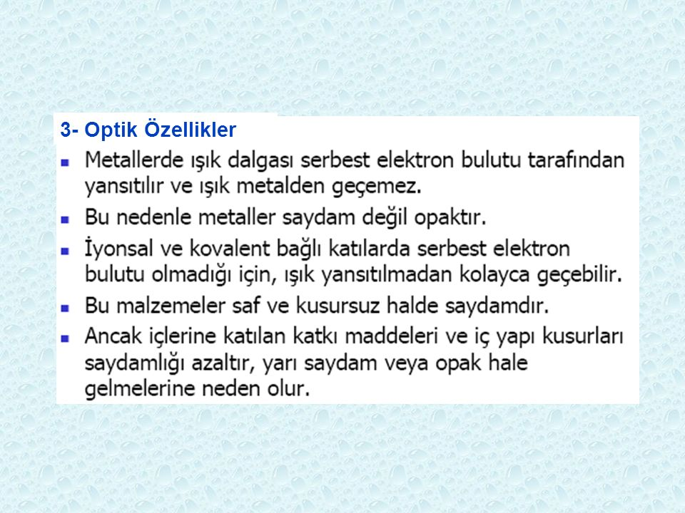 3- Optik Özellikler