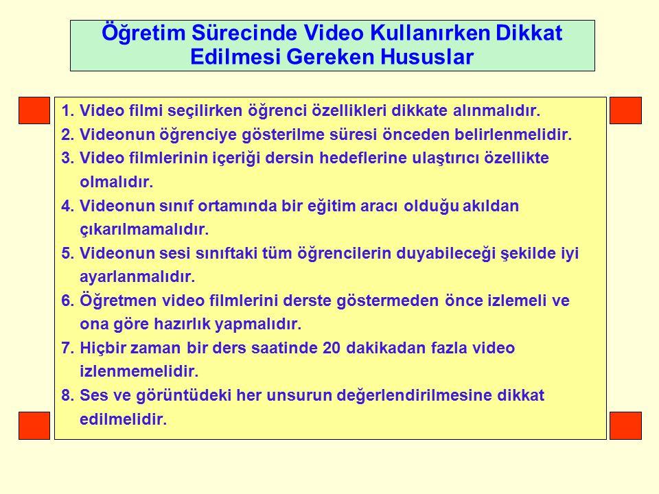 Öğretim Sürecinde Video Kullanırken Dikkat Edilmesi Gereken Hususlar 1.