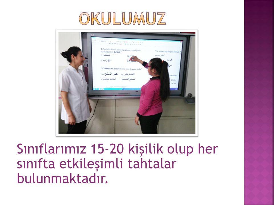 Sınıflarımız 15-20 kişilik olup her sınıfta etkileşimli tahtalar bulunmaktadır.